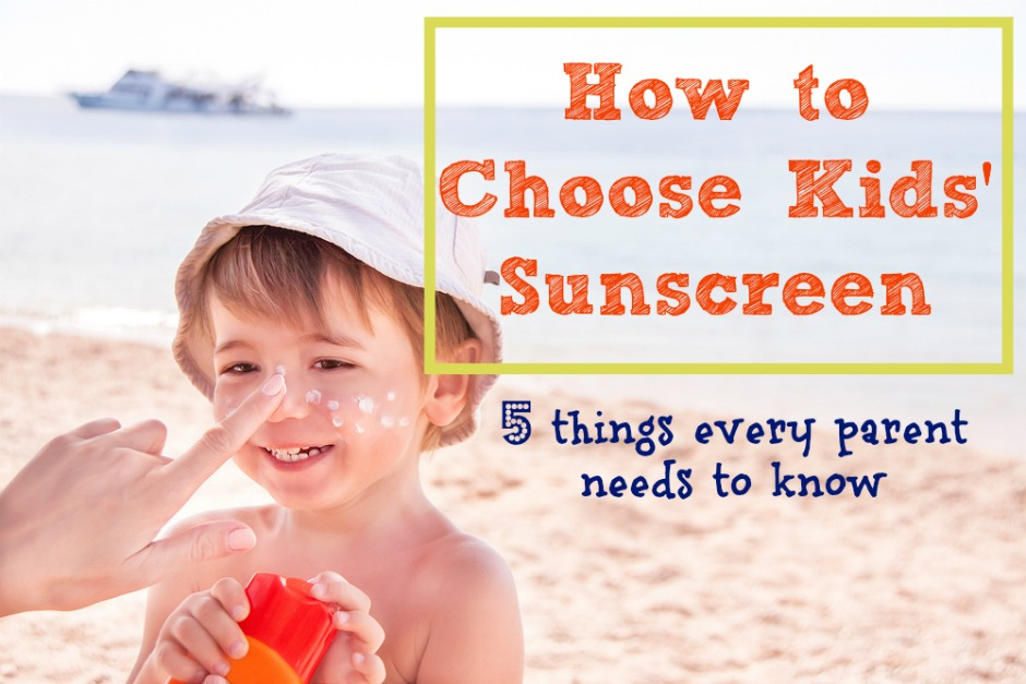 how to choose kids' sunscreen