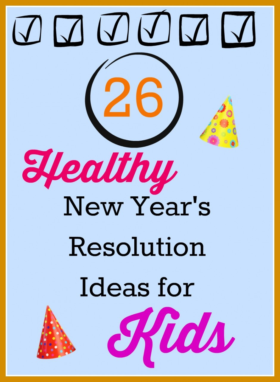 healthy new year's resolution ideas for kids