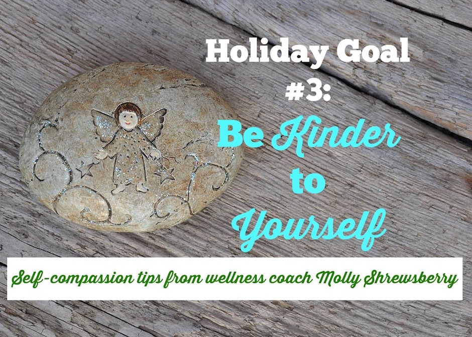 self-compassion over the holidays
